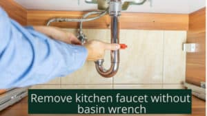 Featured Image for Remove Kitchen Faucet